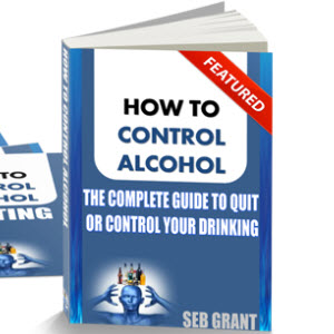 How To Control Alcohol by Seb Grant